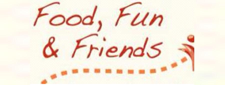 Food, Fun & Friendship (FFF) Outing